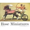 Rose Miniatures